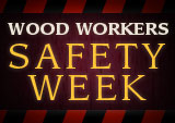 woodworker safety week
